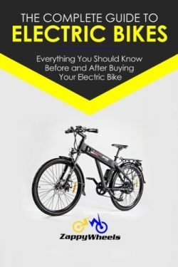 The Complete Guide To Electric Bikes: Everything You Should Know Before and After Buying Your El ...