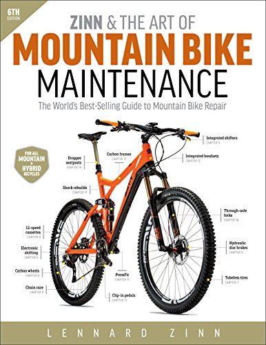 Zinn & the Art of Mountain Bike Maintenance: The World's Best-Selling Guide to Mountai ...
