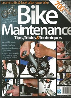 Bike Maintenance Tips,Tricks & Techniques # 1