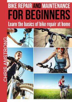 Bike repair & maintenance for beginners: Learn the basics of bike repair at home (The bicycl ...