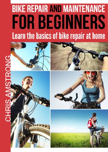 Bike repair & maintenance for beginners: Learn the basics of bike repair at home (The bicycl ...