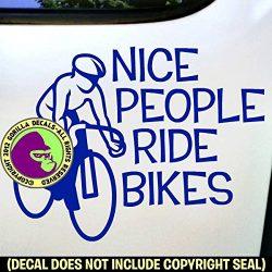 NICE PEOPLE RIDE BIKES Cycling Biking Road Vinyl Decal Sticker E