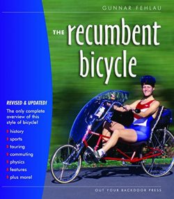 The Recumbent Bicycle