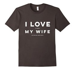 Mens I Love it When My Wife Lets me Buy Bike Parts Biking T Shirt Large Asphalt