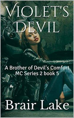 Violet's Devil: A Brother of Devil's Comfort MC Series 2 book 5 (A Brother's o ...